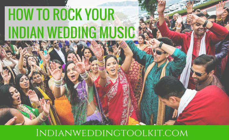 How To Rock Your Indian Wedding Music